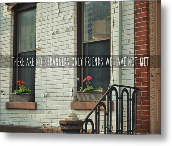 Friendly Hood Quote Metal Print by JAMART Photography