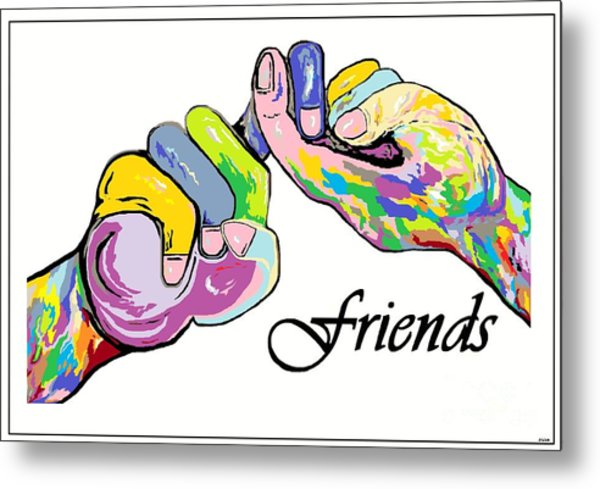 Friends . . . An American Sign Language Painting Metal Print