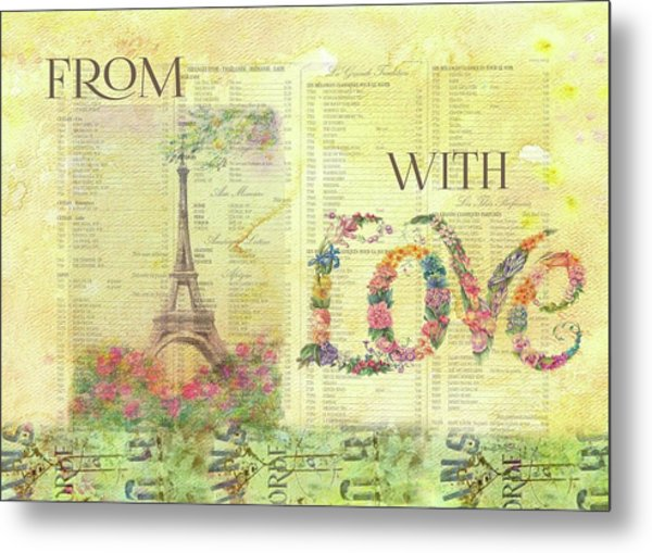 From Paris With Love Eiffel Tower Metal Print