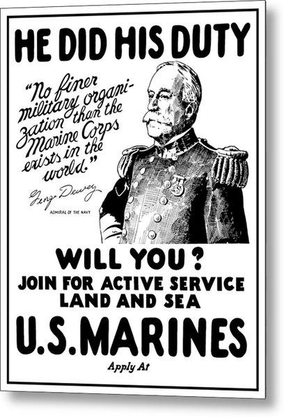 George Dewey - Us Marines Recruiting Metal Print