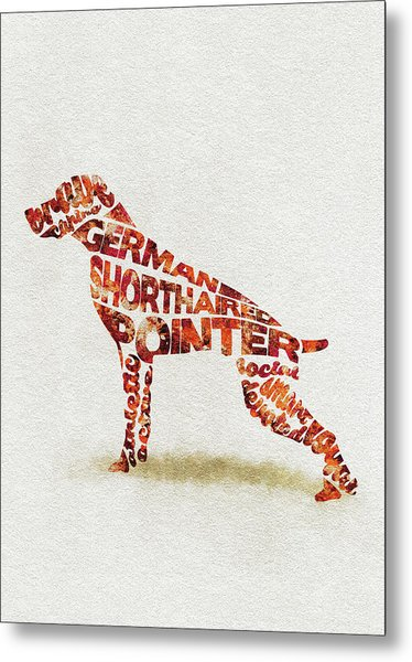 German Shorthaired Pointer Watercolor Painting / Typographic Art Metal Print