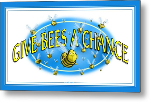 Give Bees A Chance Metal Print