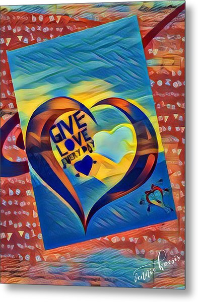 Give Love Metal Print