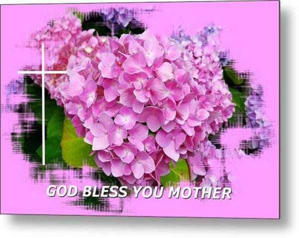 God Bless You Mother Metal Print