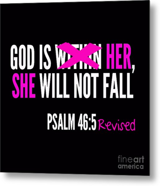 God Is Within Her Revised  Metal Print