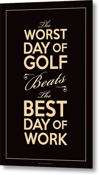 Golf Day Quote Metal Print