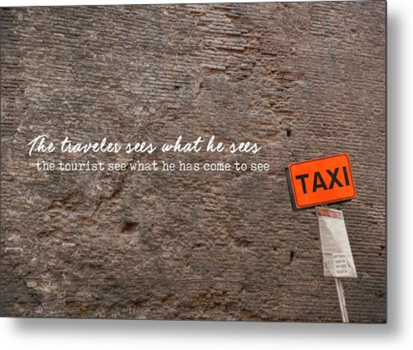 Grab A Cab Quote Metal Print by JAMART Photography