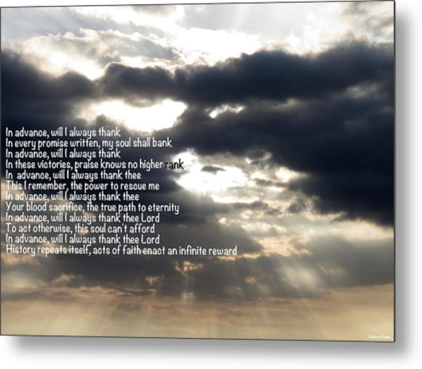 Gratitude Precedes Blessings Metal Print by David Norman