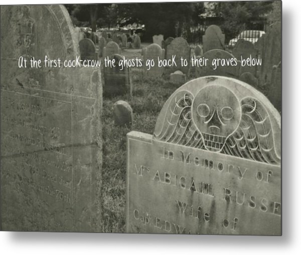 Graveyard Quote Metal Print by JAMART Photography