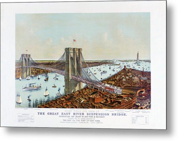 Great East River Suspension Bridge 1892 Metal Print