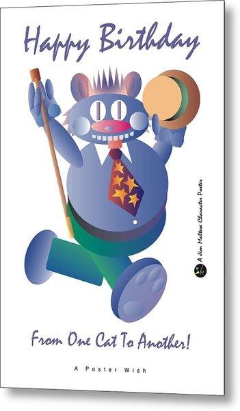 Happy Birthday Poster Metal Print by James Maltese