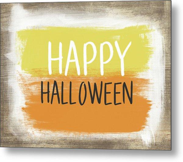 Happy Halloween Sign- Art By Linda Woods Metal Print