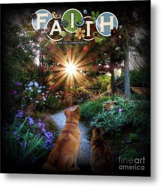 Have Faith Metal Print