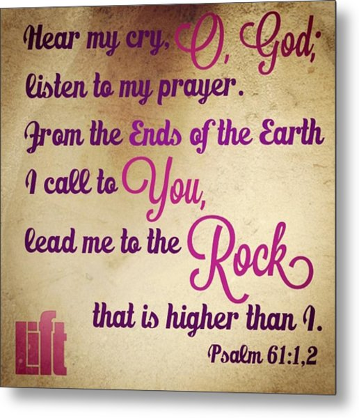 Hear My Cry, O God; Listen To My Metal Print