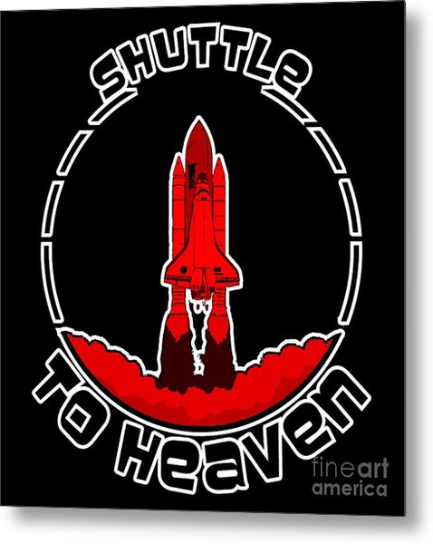 Heavens Shuttle Metal Print