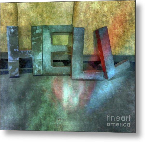 Hell  Metal Print by Steven Digman