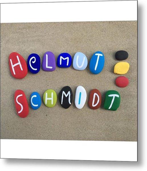 Helmut Schmidt, The West German Metal Print