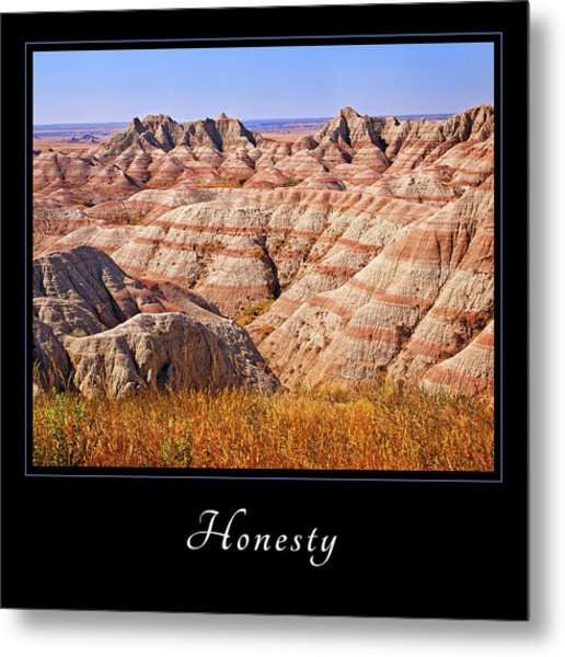 Honesty 1 Metal Print