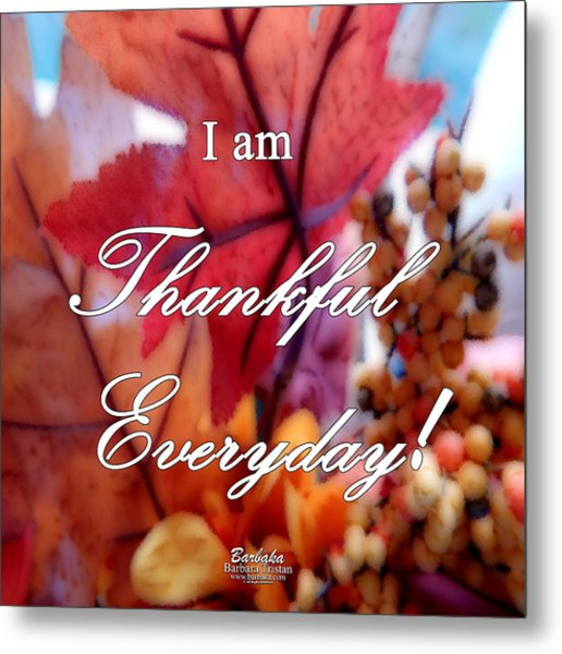 I Am Thankful # 6059 Metal Print