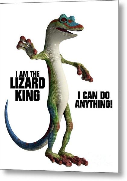 I Am The Lizard King Metal Print