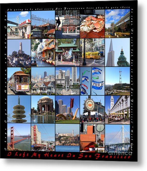 I Left My Heart In San Francisco 20150103 With Text Metal Print