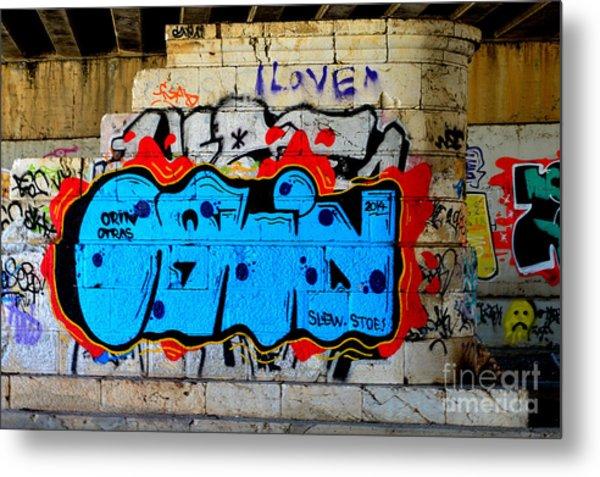 I Love                    ' Graffiti ' Metal Print by Urban Artful