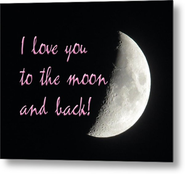 I Love You To The Moon Pink Metal Print
