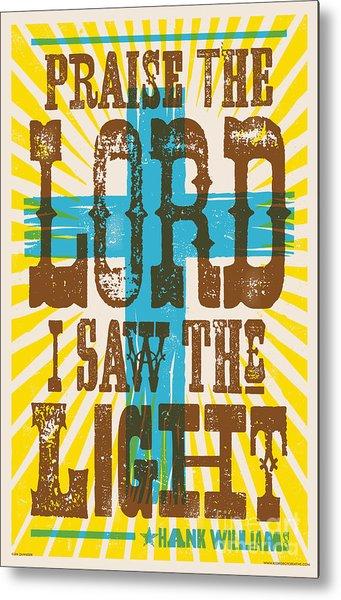 I Saw The Light Lyric Poster Metal Print