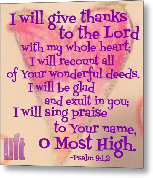 I Will Give Thanks To The Lord With My Metal Print