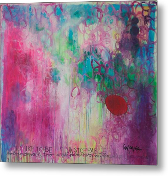 Metal Print featuring the painting Id Like To Be Unstoppable by Laurie Maves ART