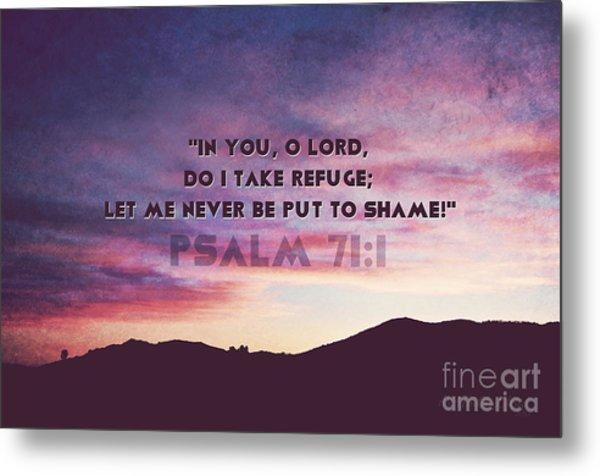 In You I Take Refuge Metal Print