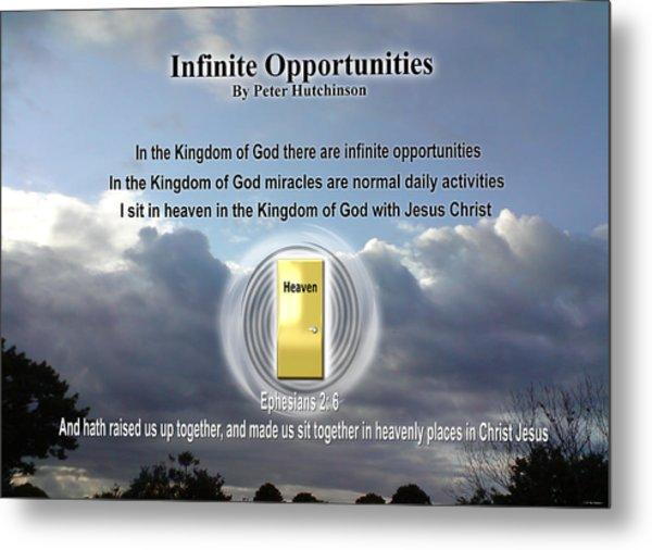 Infinite Opportunities Metal Print