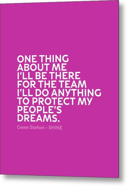 Inspirational Quotes Series 011 Gwen Stefani Metal Print