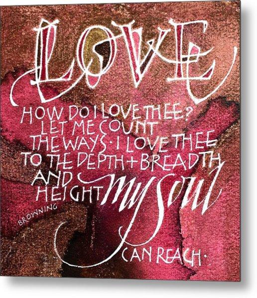 Inspirational Saying Love Metal Print