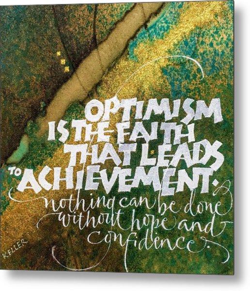 Inspirational Saying Optimism Metal Print