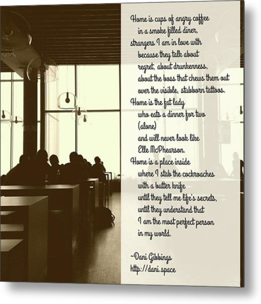#instapoet #poetrycommunity #poetry Metal Print by Danielle McGaw
