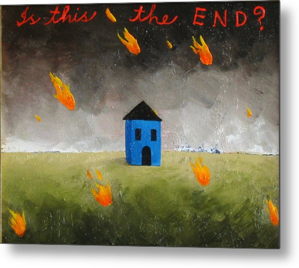 Is This The End Metal Print by Pauline Lim