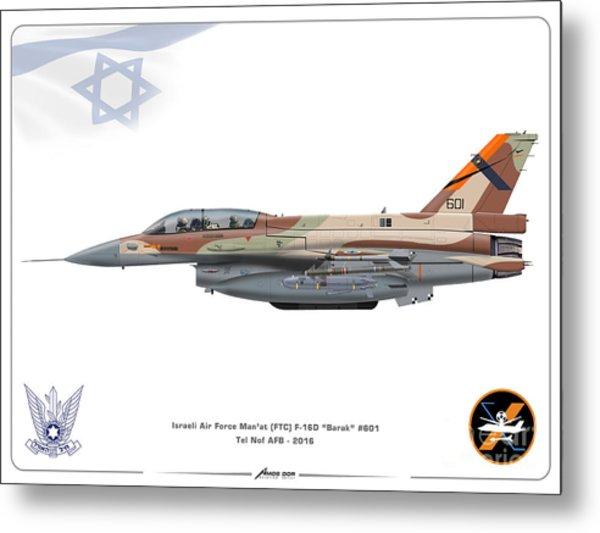 Israeli Air Force F-16d Barak - Ftc Metal Print