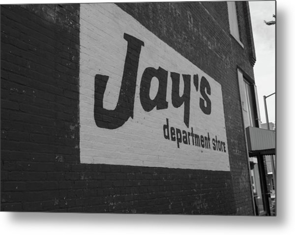 Metal Print featuring the photograph Jay's Department Store In Bw by Doug Camara