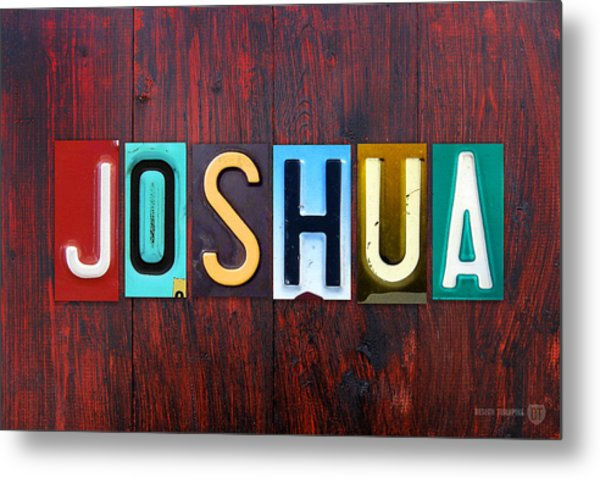 Joshua License Plate Lettering Name Sign Art Metal Print