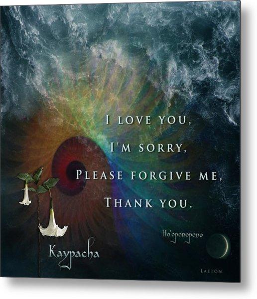 Kaypacha's Mantra 7.15.2015 Metal Print