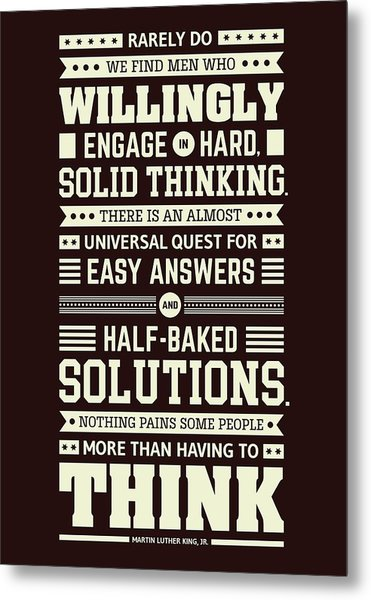 Lab No. 4 Rarely Do We Find Martin Luther King, Jr. Inspirational Quote Metal Print