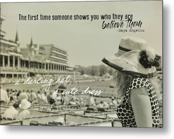 Lady Of The Derby Quote Metal Print by JAMART Photography