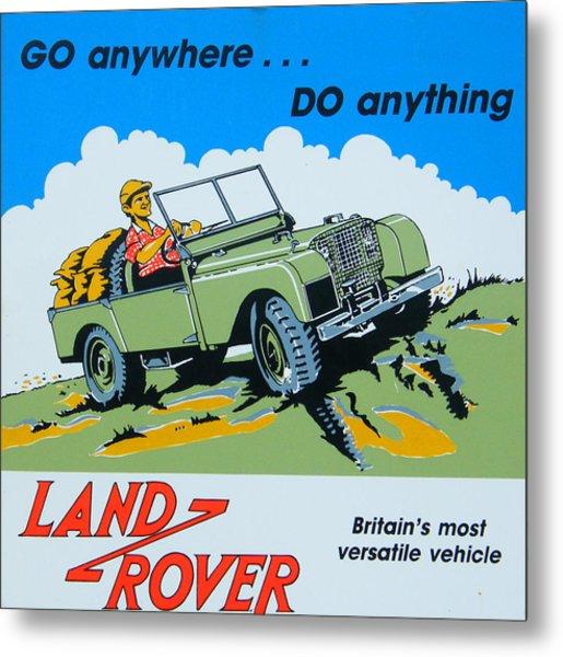 Landrover Advert - Go Anywhere.....do Anything Metal Print