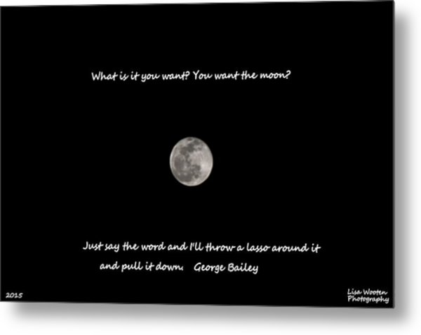 Metal Print featuring the photograph Lasso The Moon by Lisa Wooten