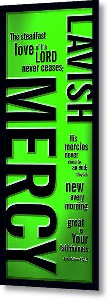 Lavish Mercy Metal Print