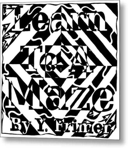 Learn To A Maze Book Cover 1 Metal Print by Yonatan Frimer Maze Artist