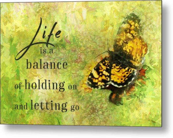 Life Is A Balance Metal Print