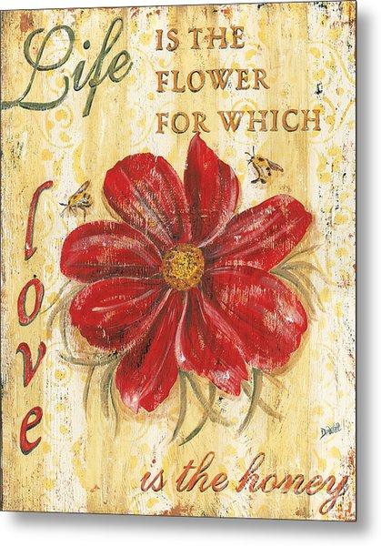 Life Is The Flower Metal Print