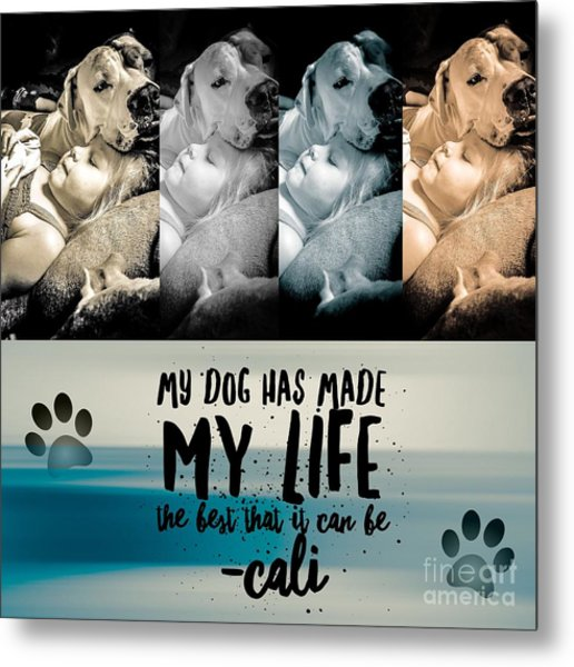 Life With My Dog Metal Print